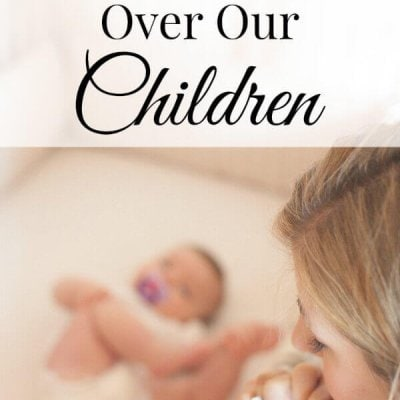 Praying Scripture Over Our Children