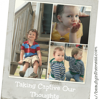 Taking Captive Our Thoughts