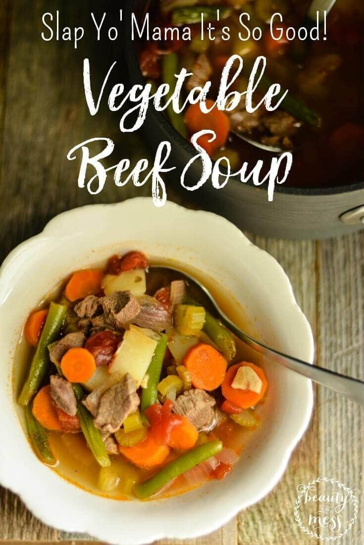 slap-yo-mama-its-so-good-vegetable-beef-soup