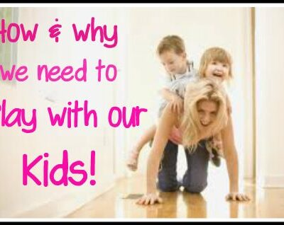 Guest Post: How to Play with Your Children