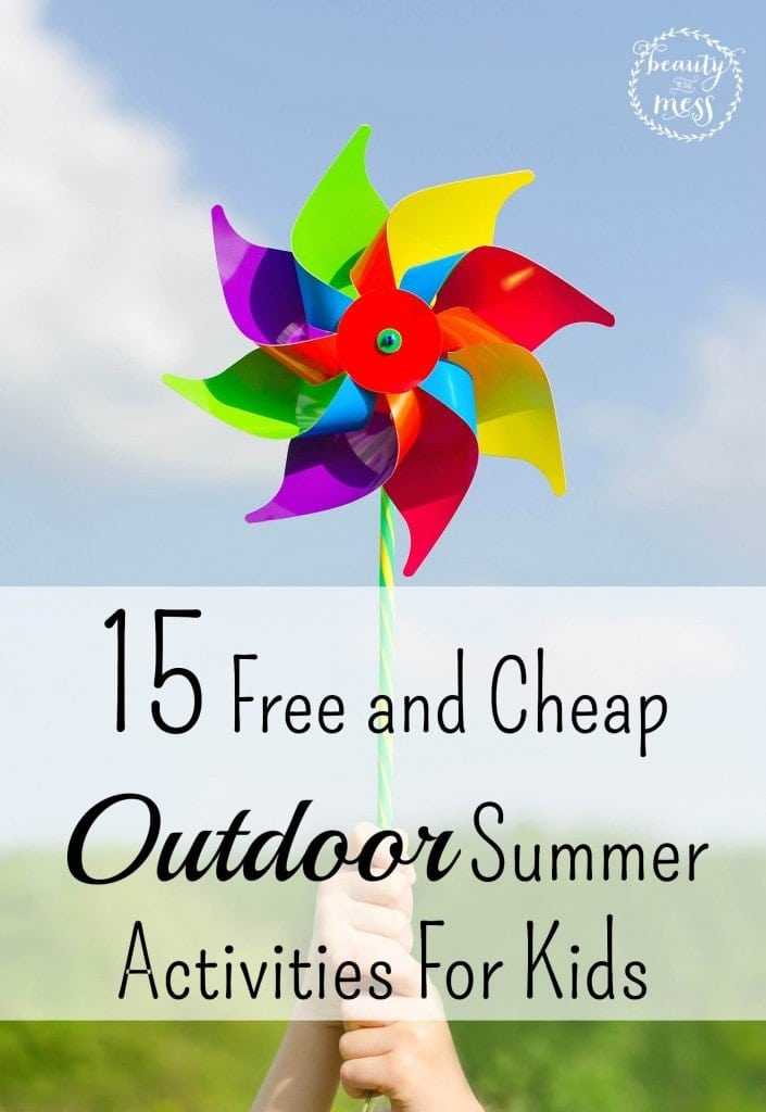 15 Free and Cheap Outdoor Summer Activities For Kids