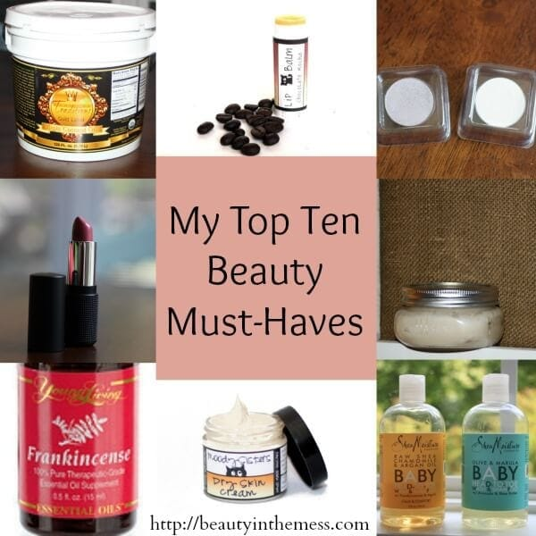 My Top 10 Beauty Must Haves