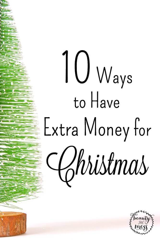 10 Ways to Have Extra Money for Christmas