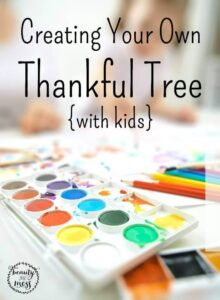 Creating Your Own Thankful Tree with kids