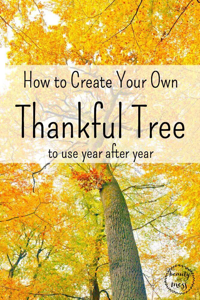 How to Create Your Own Thankful Tree to use year after year-2