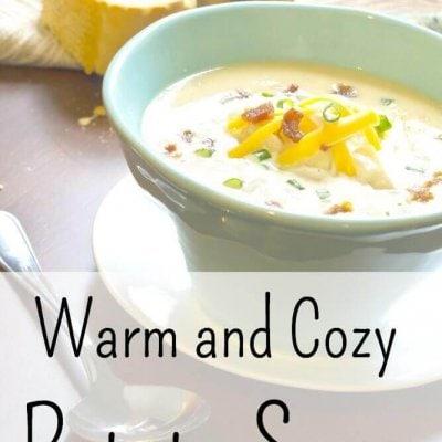 Warm and Cozy Potato Soup