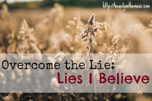 Overcome the Lie