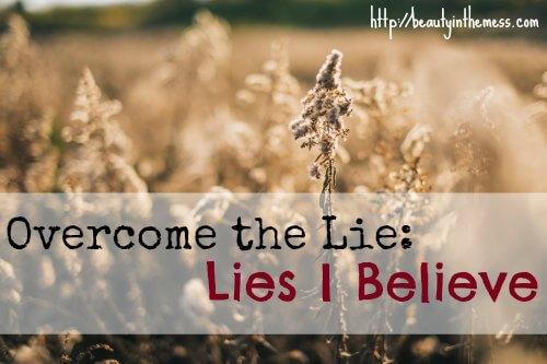 Overcome the Lie