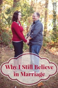 Why I Still Believe in Marriage