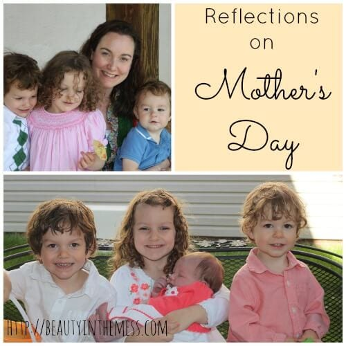 Reflections on Mother's Day