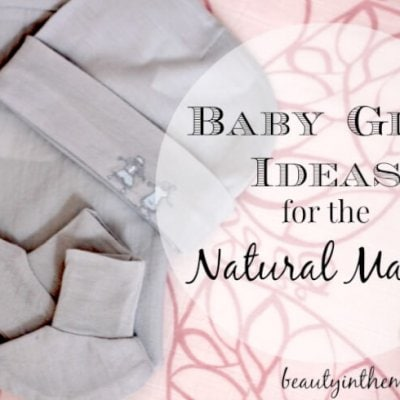 Baby Gift Ideas for the Natural Mama