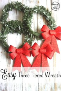 Easy Three Tiered Wreath that you can make with your children