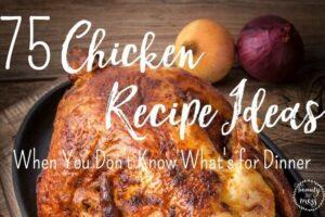 Chicken Recipe Ideas