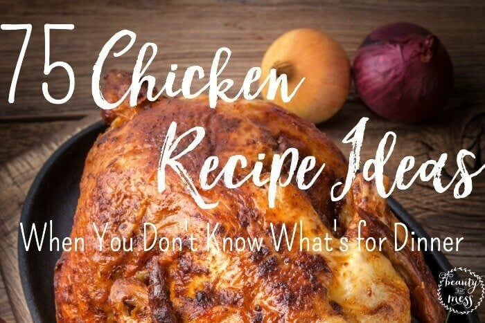 Chicken Recipe Ideas