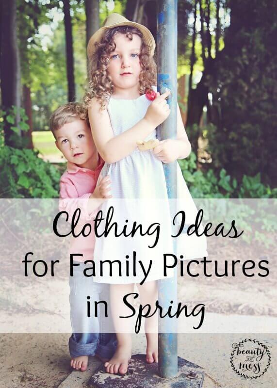 Clothing Ideas Family Pictures Spring 2