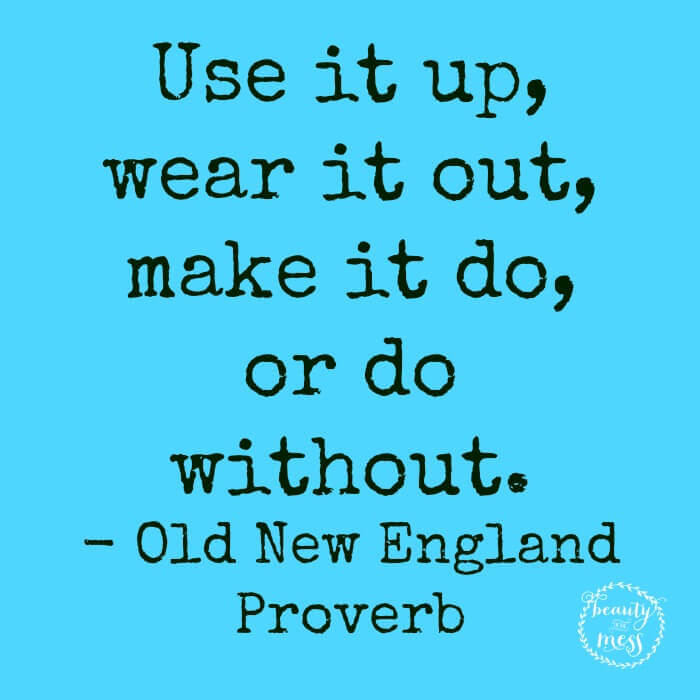 Use it up quote-2