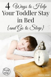4 Ways to help your Toddler Stay in Bed and Go to Sleep-2