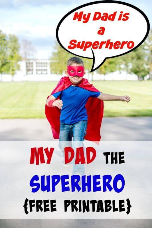 My Dad the Superhero FREE Printable