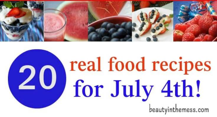 Real Food Recipes for July 4th