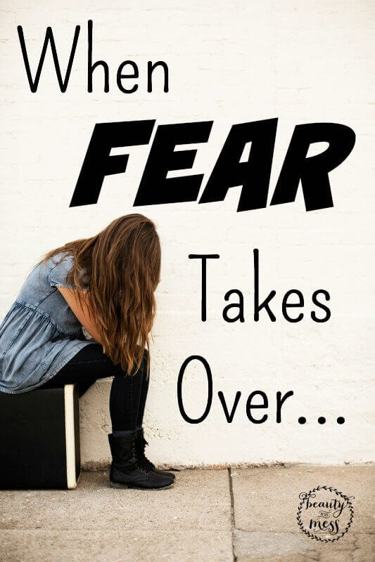 When Fear Takes Over