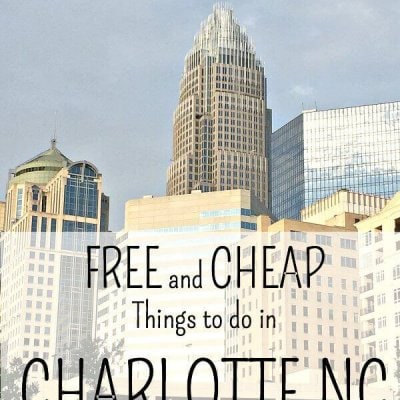 FREE and CHEAP Things to do in CHARLOTTE
