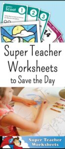 Super Teacher Worksheets to Save the Day
