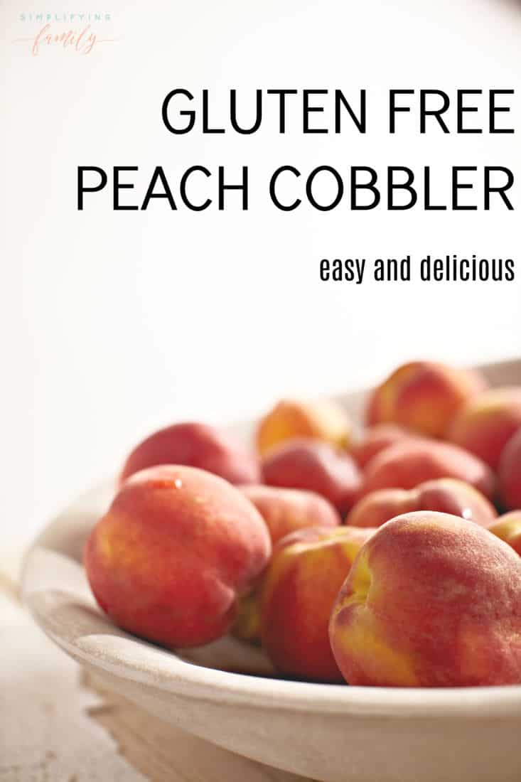 With peaches in season, you'll want to try this delicious gluten-free peach cobbler recipe that is sure to please any crowd. #glutenfree #peachcobbler #glutenfreerecipes via @simplifyingfamily