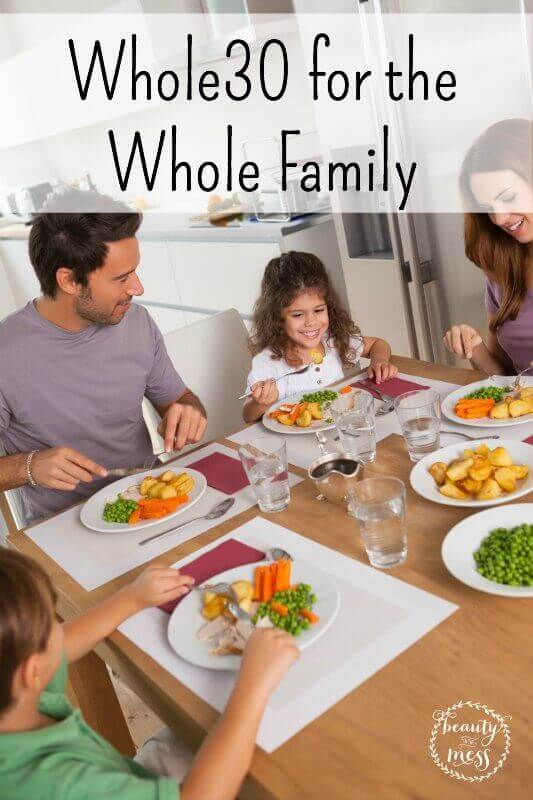 Whole30 for the Whole Family