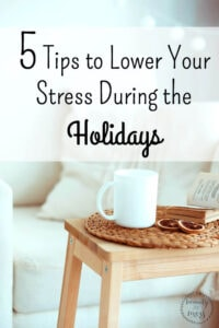 Five Tips to Lower Your Stress During the Holidays