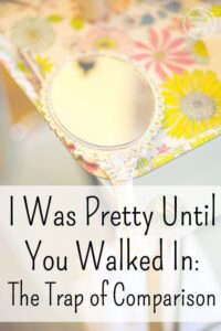 I Was Pretty Until You Walked In