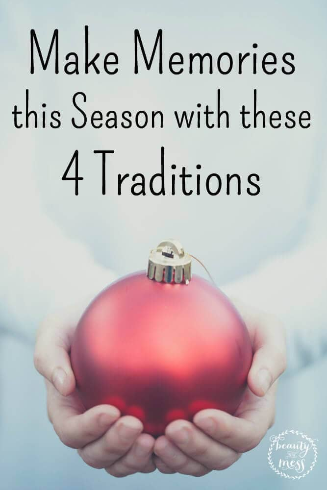 Make Memories this Christmas with these 4 traditions