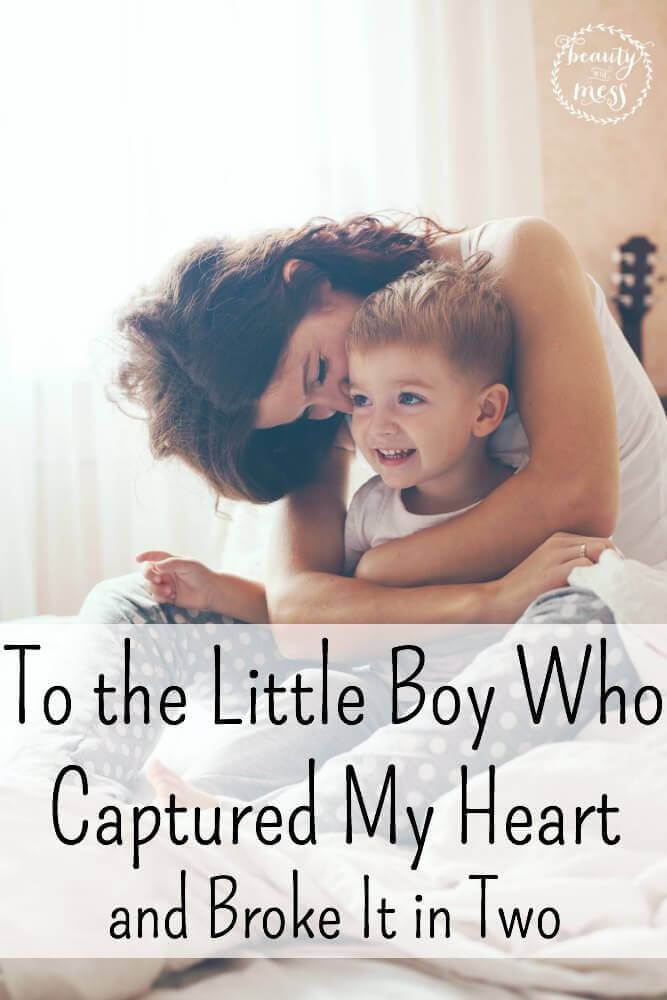 To the Little Boy Who Captured My Heart and Broke It in Two