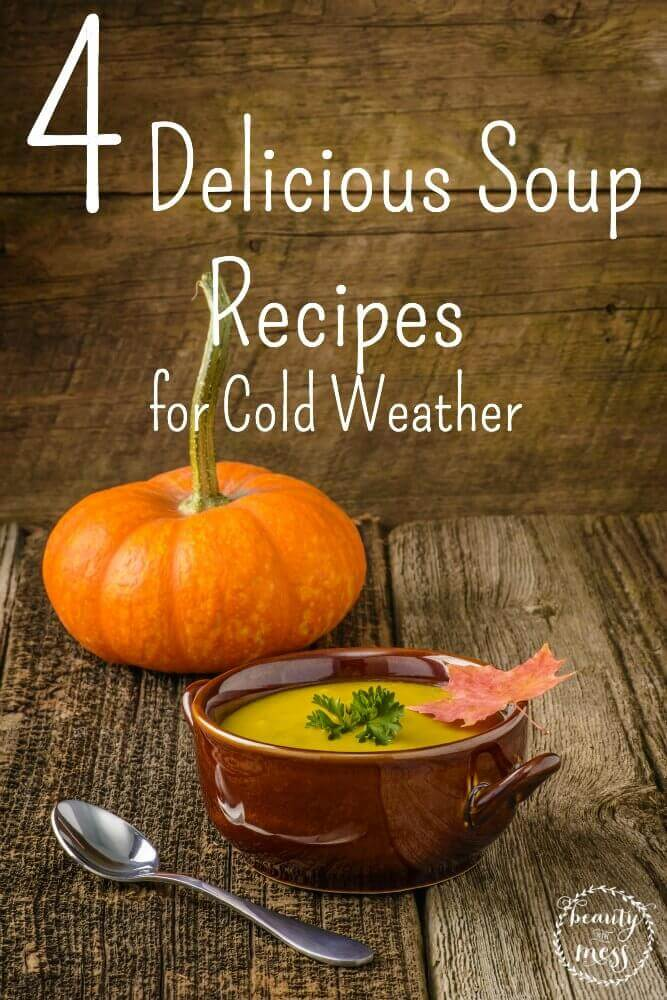 4 Delicious Soup Recipes for Cold Weather