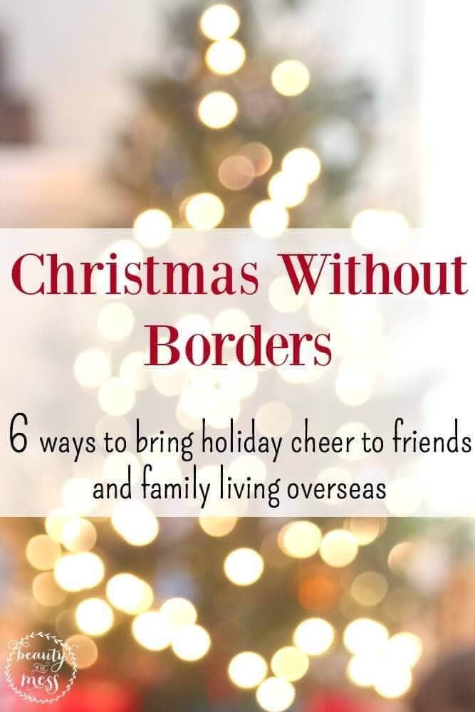 Christmas without Borders 6 ways to bring holiday cheer