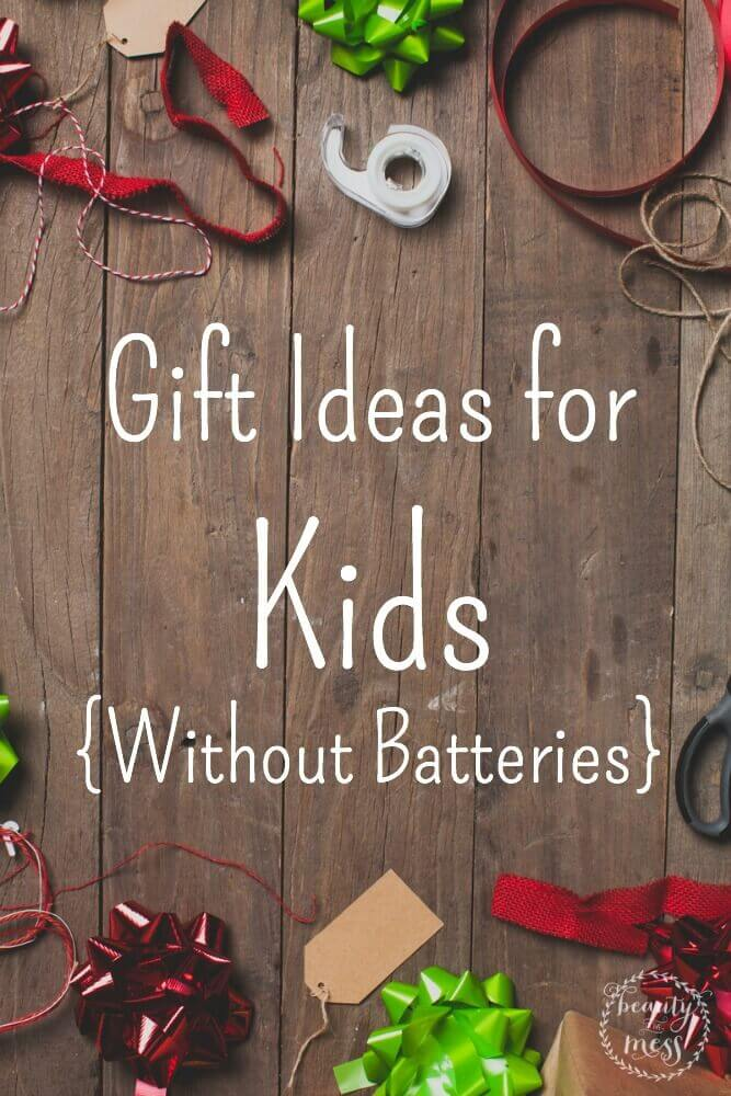 At a loss on what to get your child for presents? Check out this list of gift ideas for kids without batteries. via @simplifyingfamily