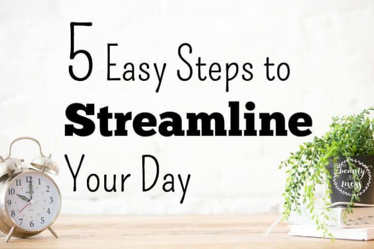 Streamline Your Day