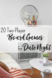 Staying at home can be extra fun with these two player board games for date night. Dust off the games and have fun again. #gamenightideasforadults #adultgames #adultgamenight #adultgamenightideas #gamedatenight #gamedatenightideas
