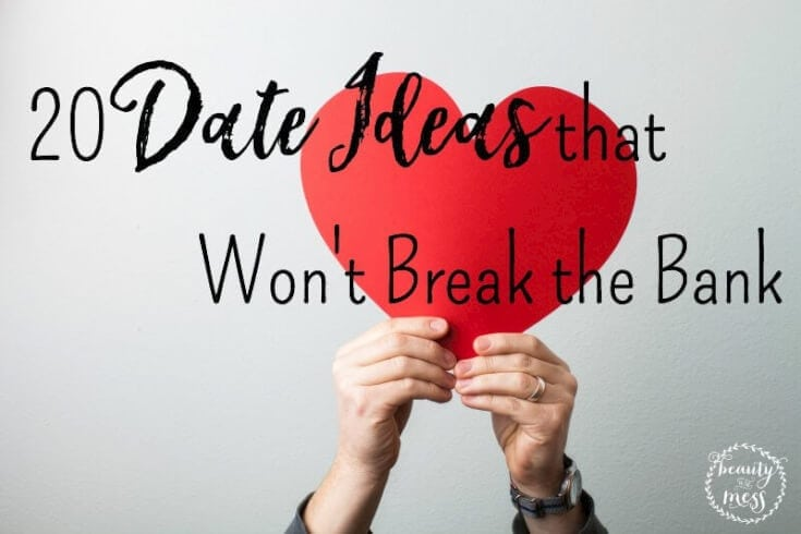 Date Ideas that won't break the bank