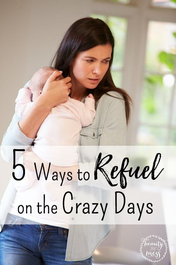 5 Ways to Refuel on the Crazy Days