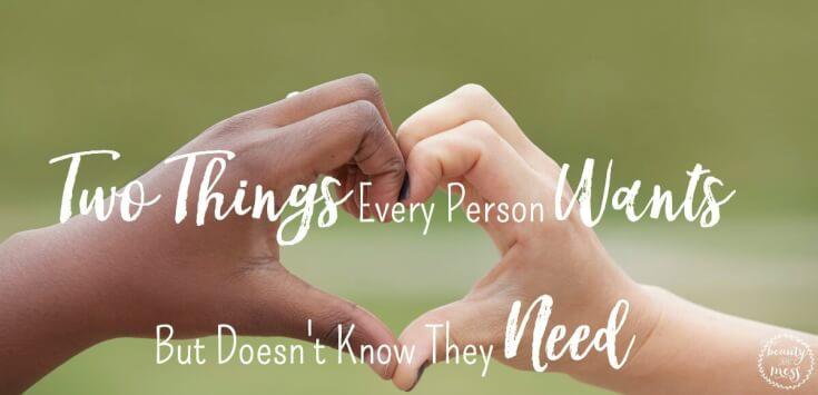 Two Things People Desire