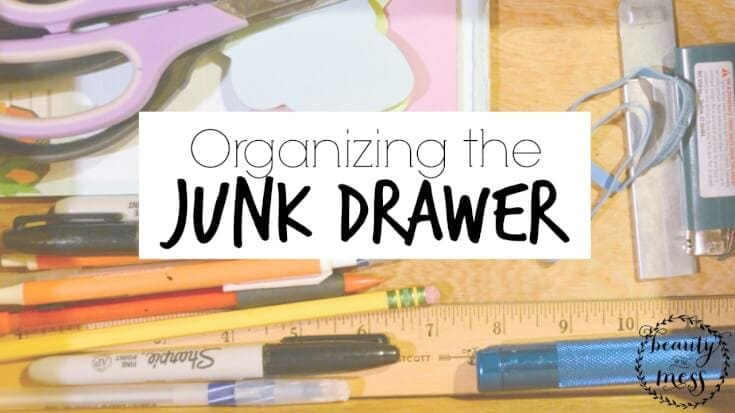 Organizing the Junk Drawer - Beauty in the Mess 2