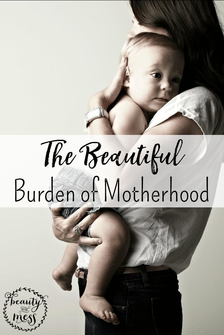 The Beautiful Burden of Motherhood