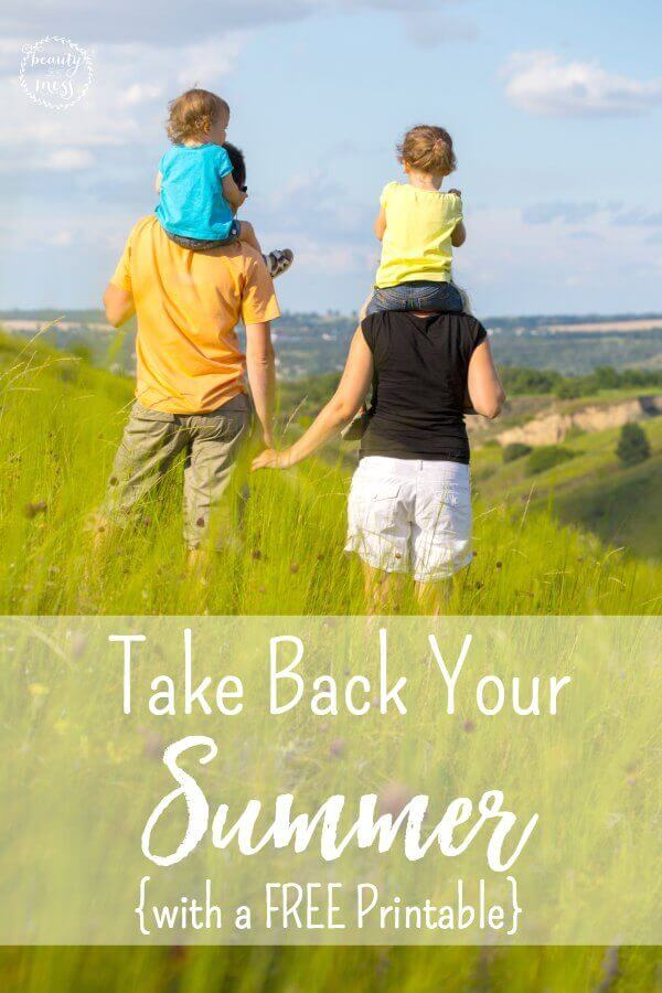 Take Back Your Summer {FREE Printable}