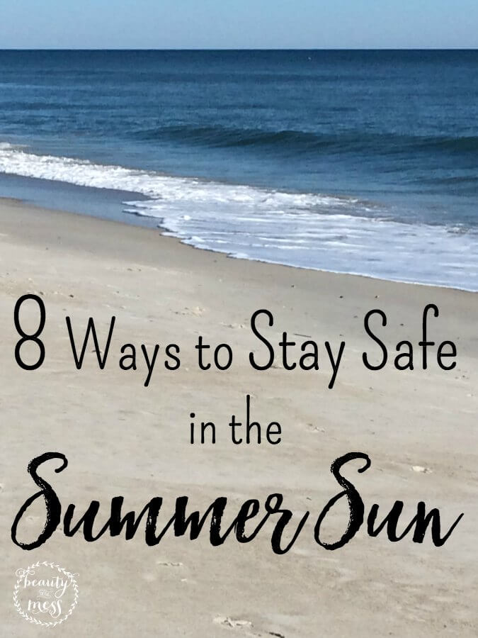 8 Ways to Stay Safe in the Summer Sun