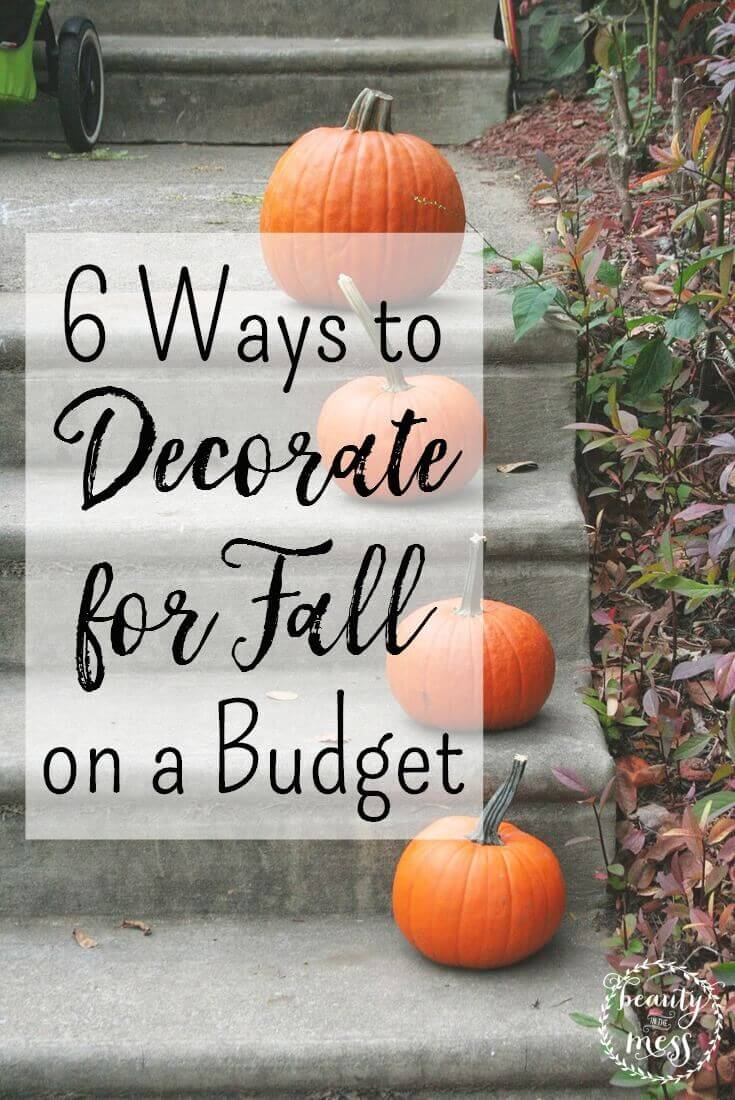 6 Ways to Decorate for Fall on a Budget
