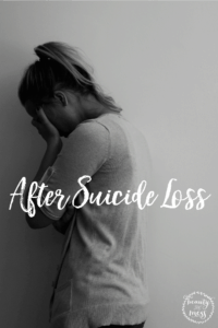 After Suicide Loss:  Getting Better and Staying Better
