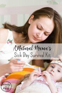 Natural Mama's Sick Day Survival Kit