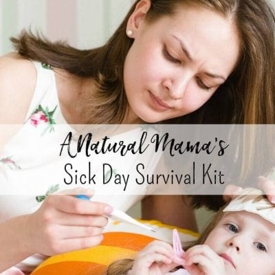 Natural Mama's Sick Day Survival Kit