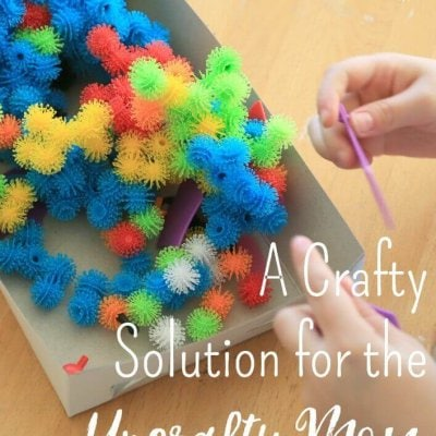 A Crafty Solution for the Uncrafty Mom