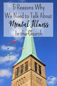 5 Reasons Why We Need to Talk About Mental Illness in the Church